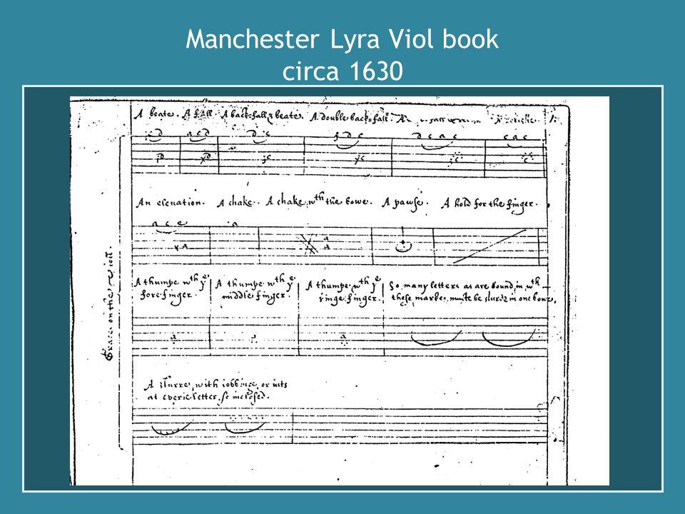 Manchester Lyra Viol book circa 1630