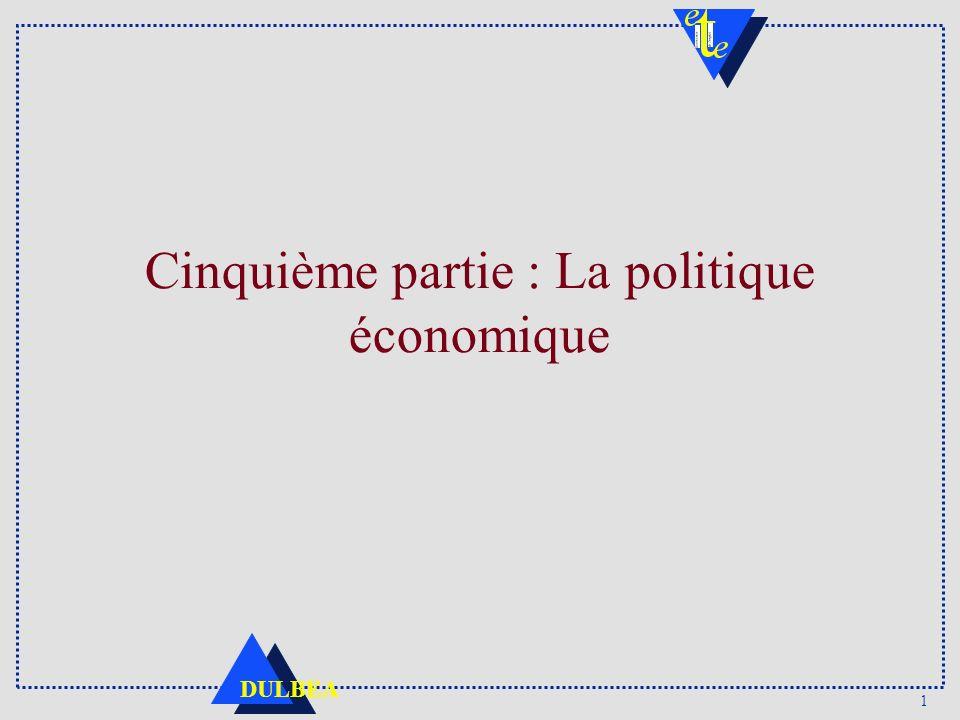 Cinquième partie : La politique économique