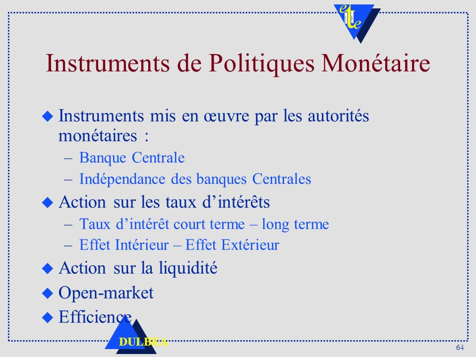 Instruments de Politiques Monétaire
