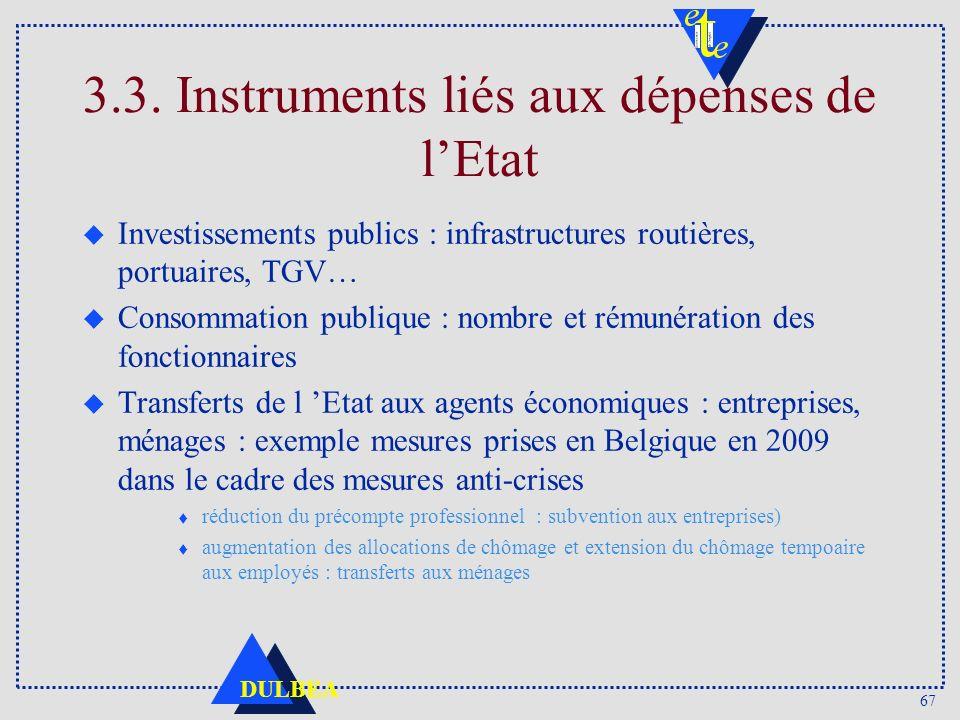 3.3. Instruments liés aux dépenses de l'Etat