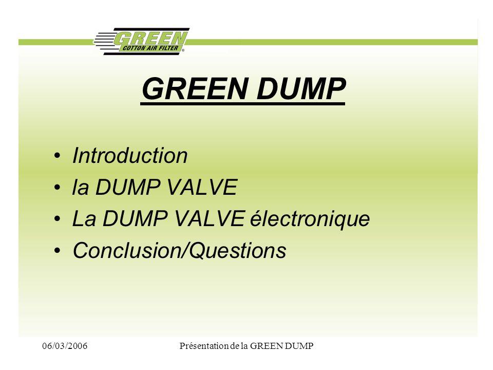 Présentation de la GREEN DUMP