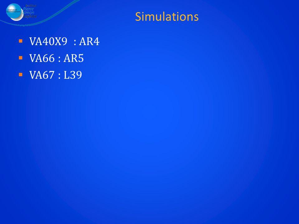 Simulations VA40X9 : AR4 VA66 : AR5 VA67 : L39