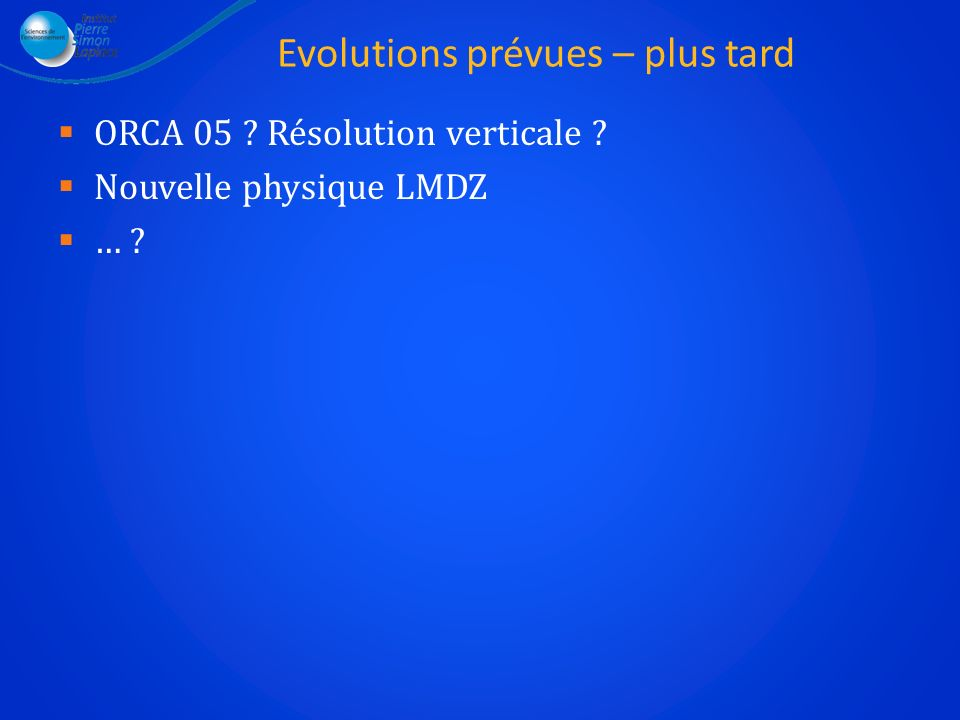Evolutions prévues – plus tard
