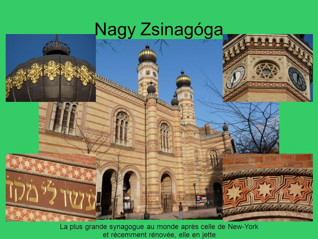 Nagy Zsinagóga La plus grande synagogue au monde après celle de New-York. et récemment rénovée, elle en jette.