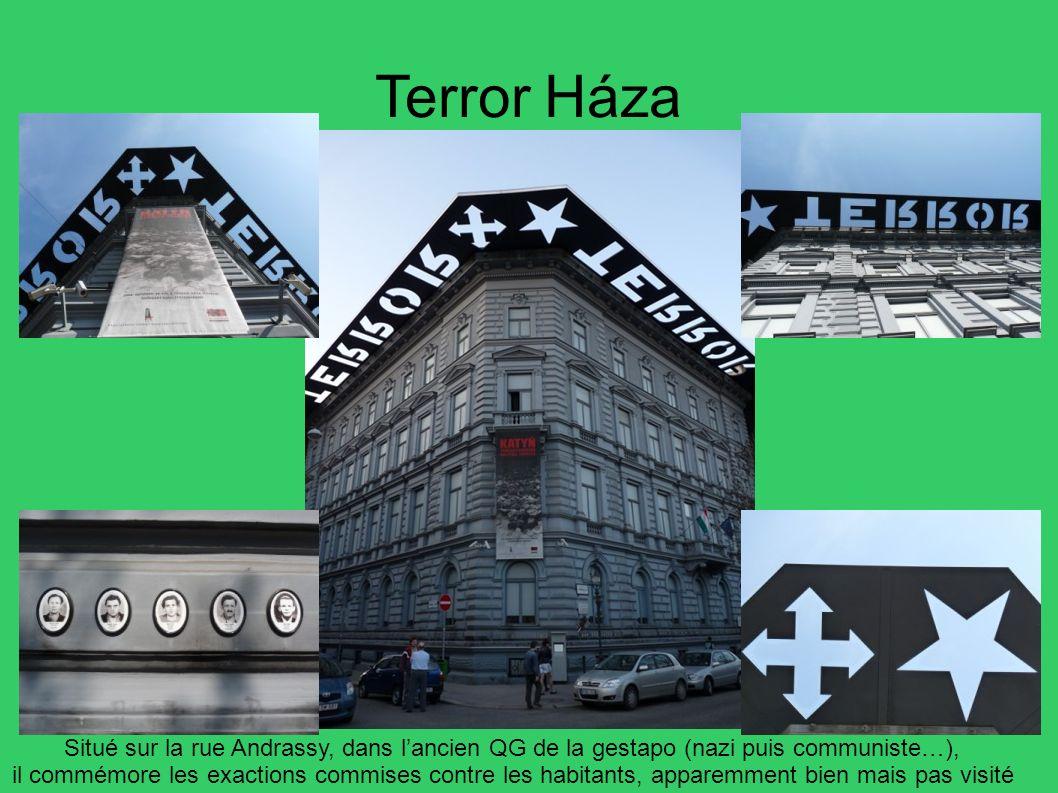 Terror Háza Situé sur la rue Andrassy, dans l'ancien QG de la gestapo (nazi puis communiste…),