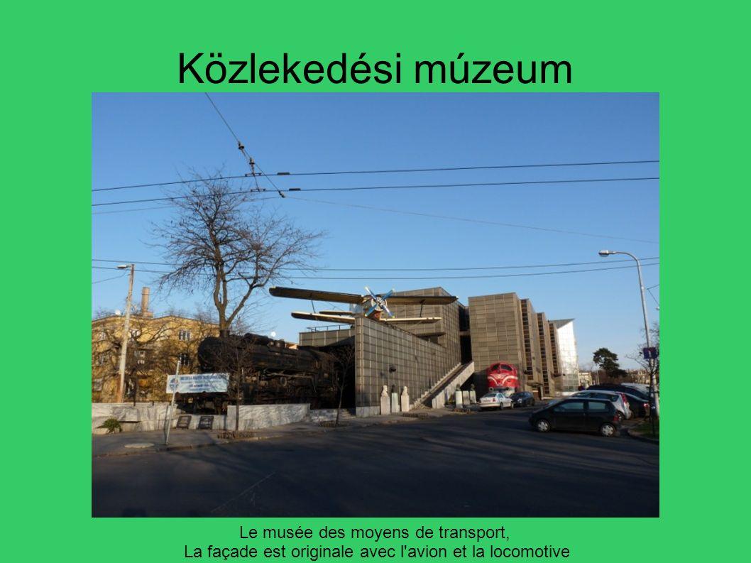Közlekedési múzeum Le musée des moyens de transport,