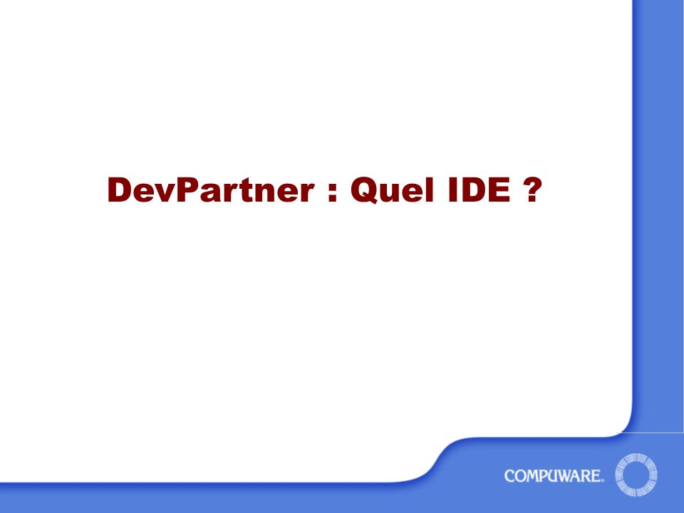 DevPartner : Quel IDE