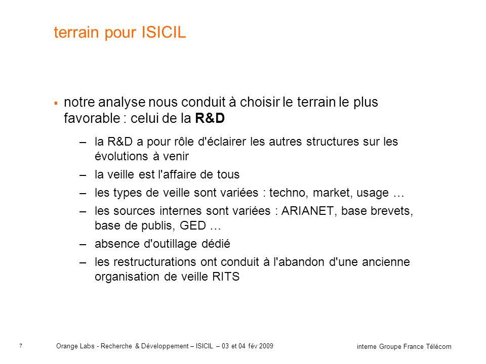 terrain pour ISICIL notre analyse nous conduit à choisir le terrain le plus favorable : celui de la R&D.