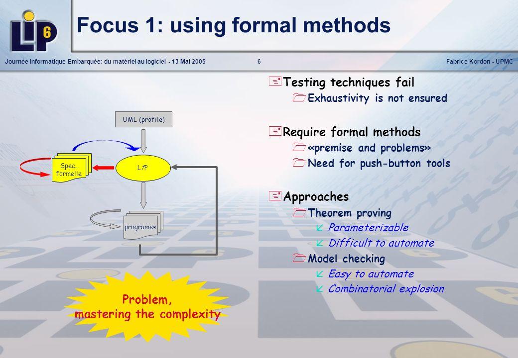 Focus 1: using formal methods