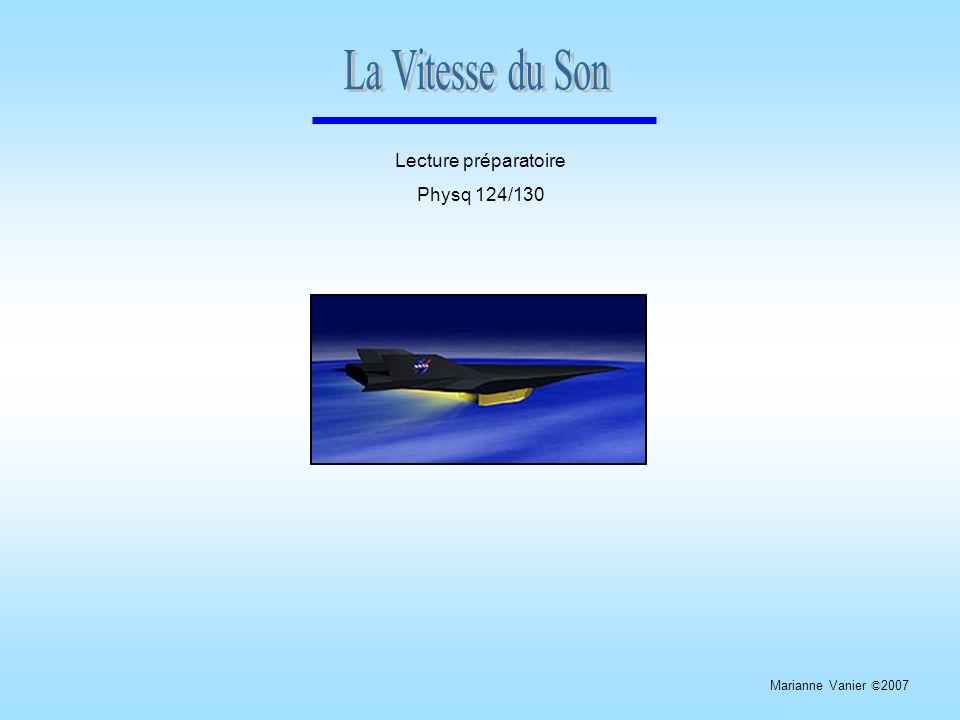 La Vitesse du Son Lecture préparatoire Physq 124/130
