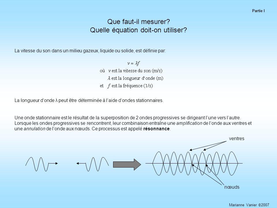 Que faut-il mesurer Quelle équation doit-on utiliser