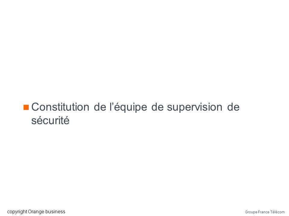 Constitution de l'équipe de supervision de sécurité