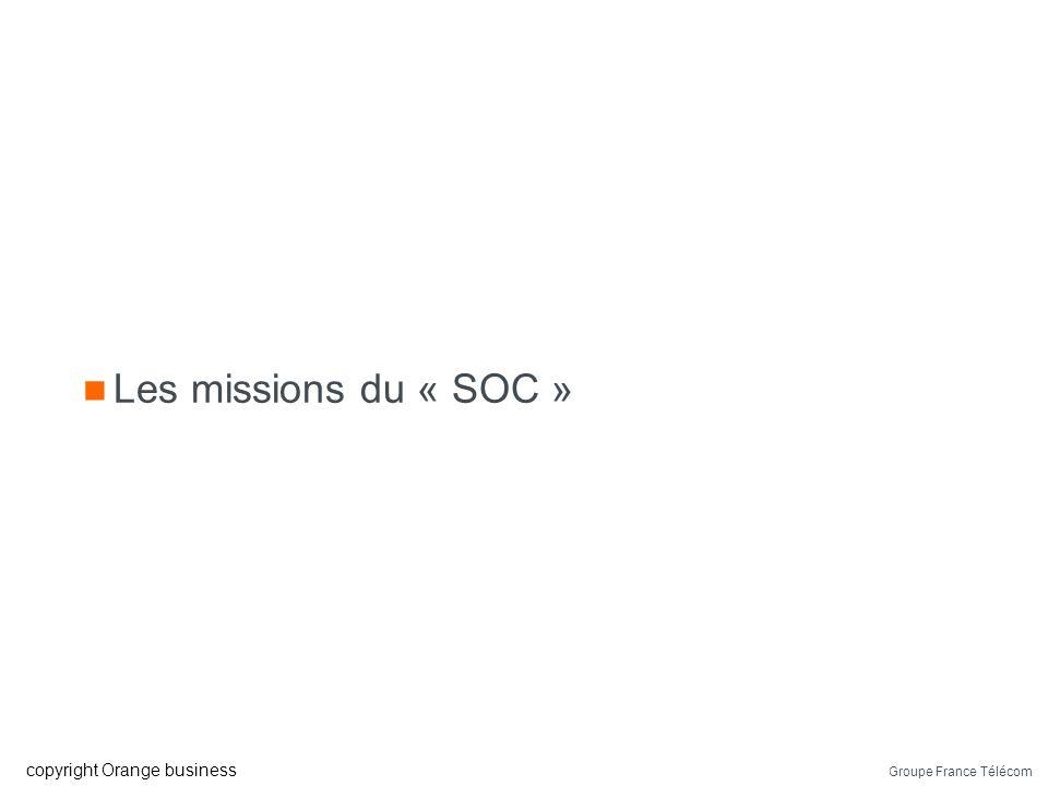 Les missions du « SOC »