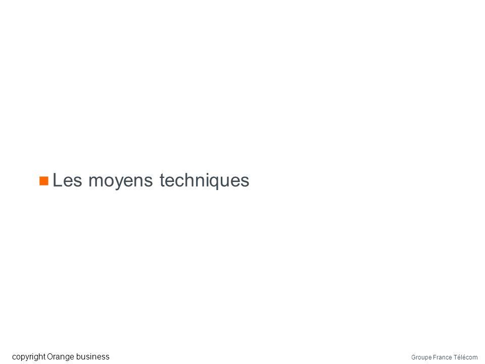 Les moyens techniques