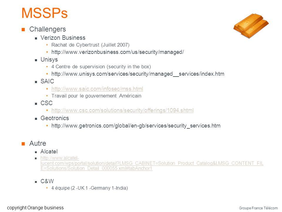 MSSPs Challengers Autre Verizon Business Unisys SAIC CSC Geotronics
