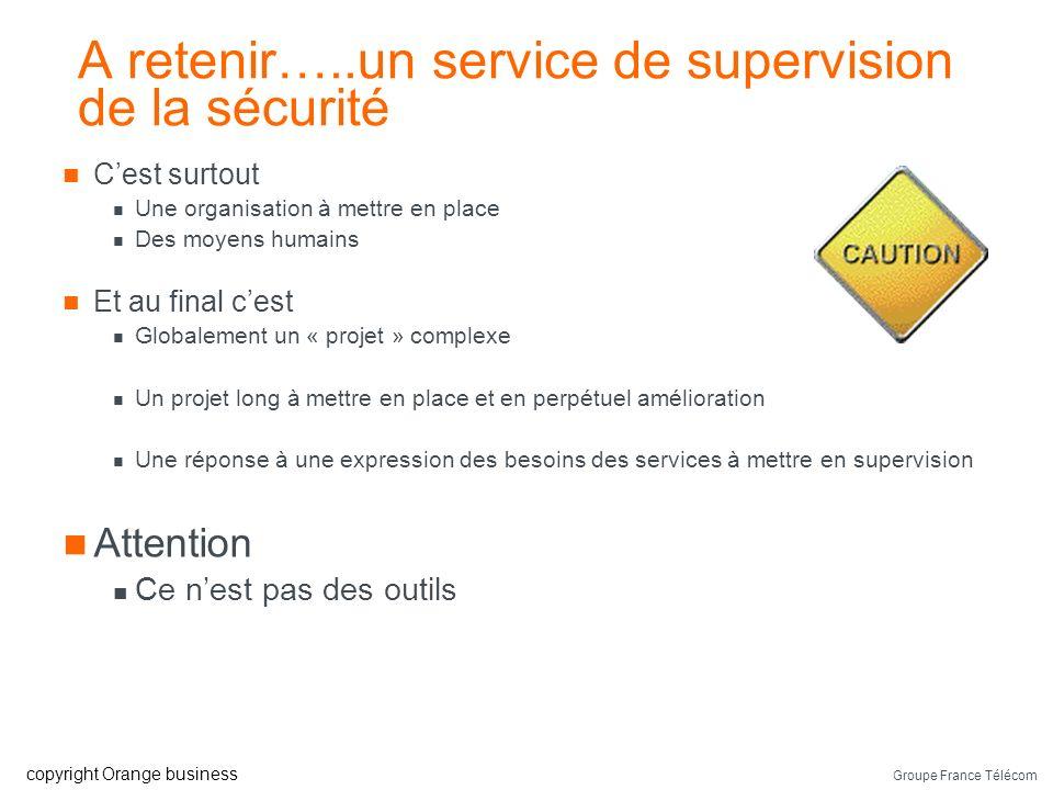 A retenir…..un service de supervision de la sécurité