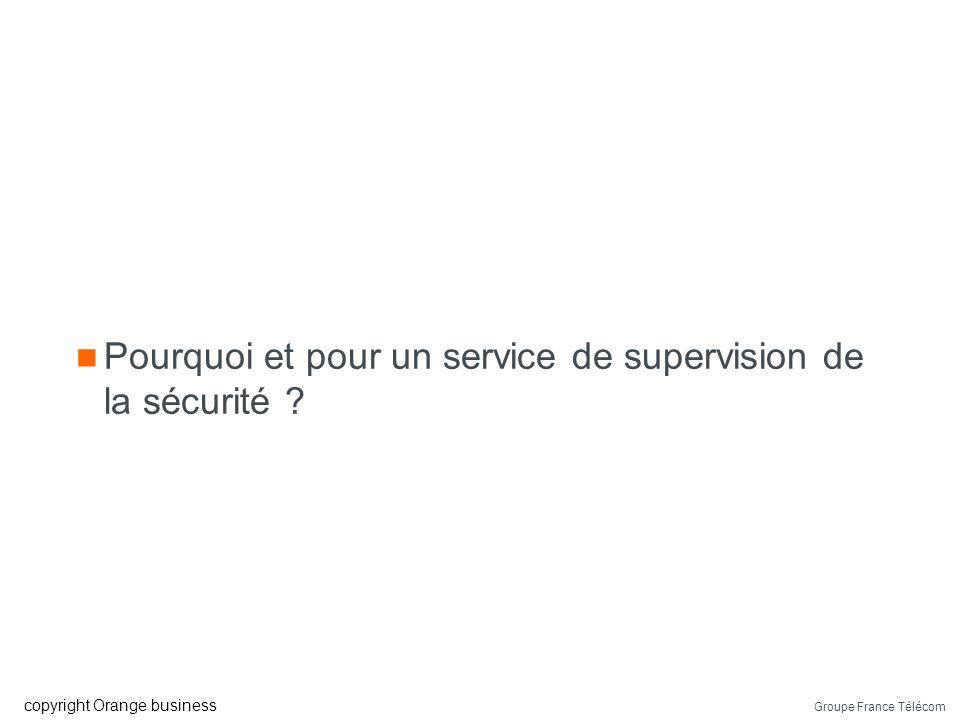 Pourquoi et pour un service de supervision de la sécurité