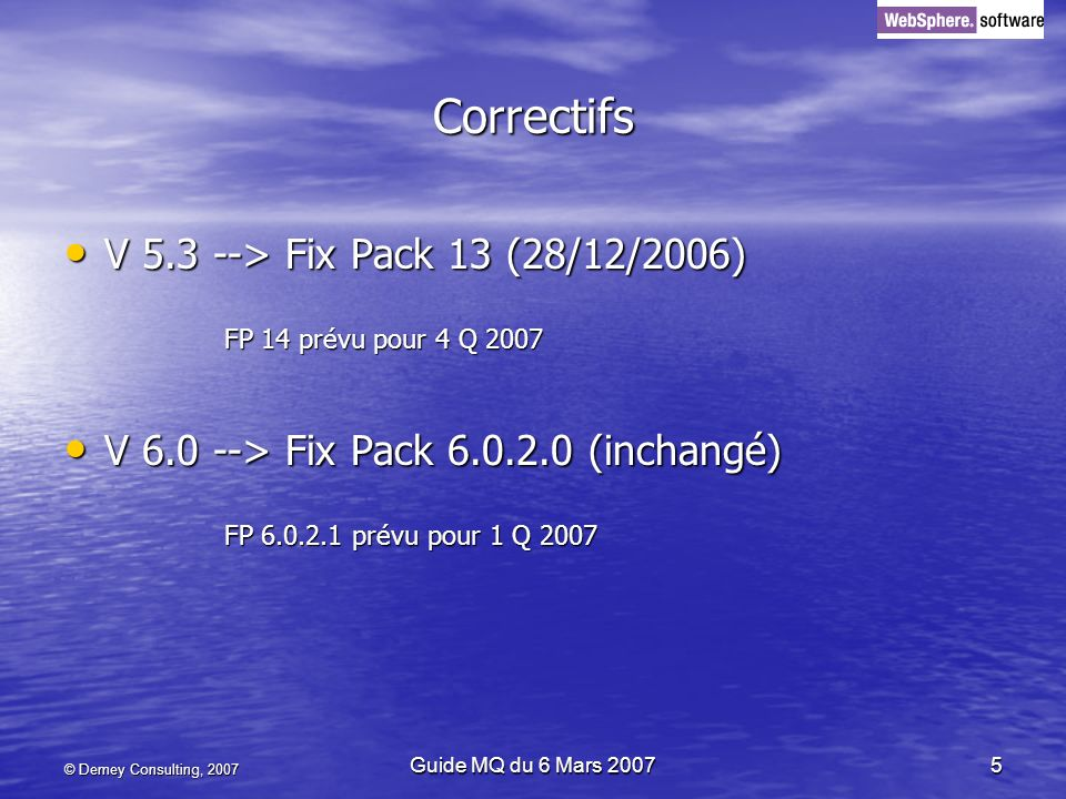 Correctifs V 5.3 --> Fix Pack 13 (28/12/2006)