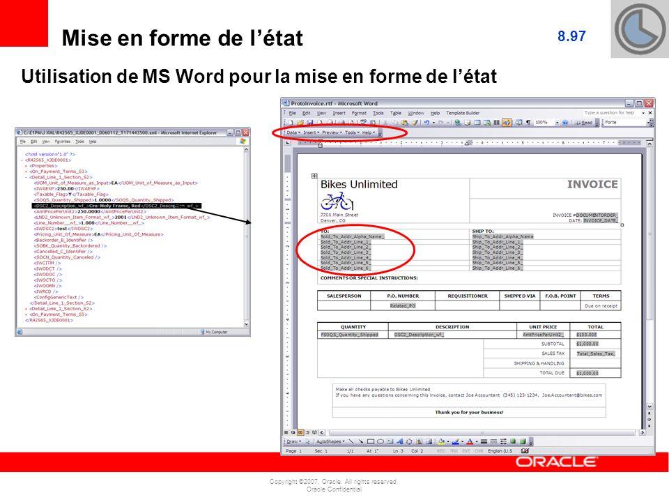 Mise en forme de l'état 8.97 Utilisation de MS Word pour la mise en forme de l'état