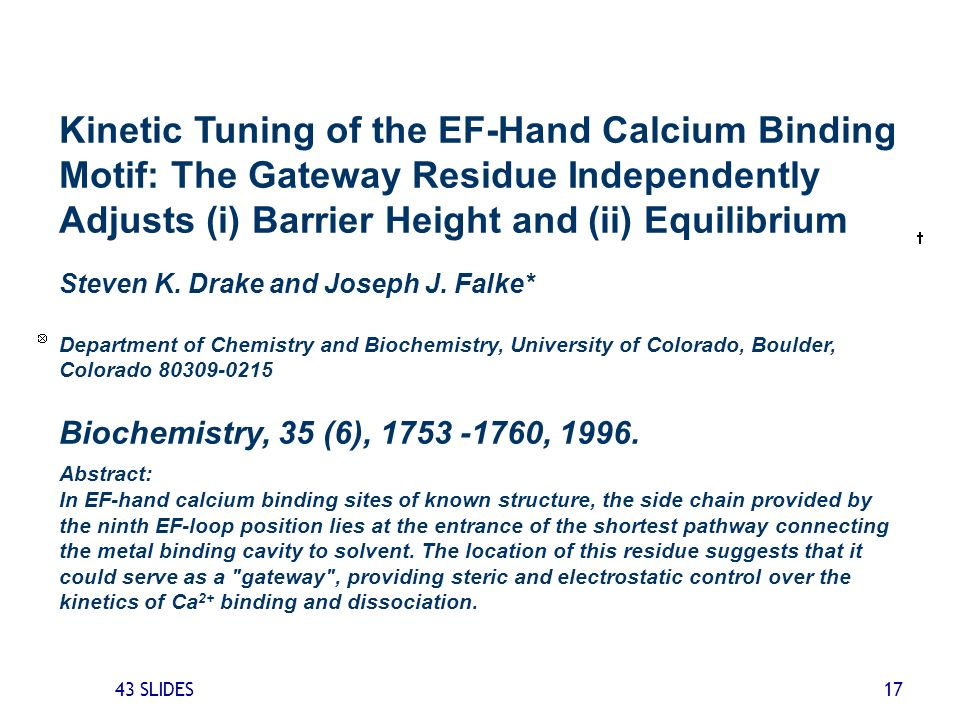 Kinetic Tuning of the EF-Hand Calcium Binding Motif: The Gateway Residue Independently Adjusts (i) Barrier Height and (ii) Equilibrium