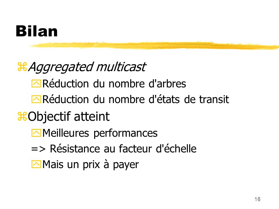 Bilan Aggregated multicast Objectif atteint
