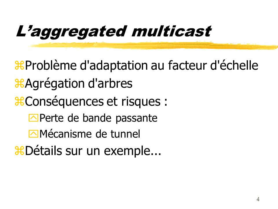 L'aggregated multicast