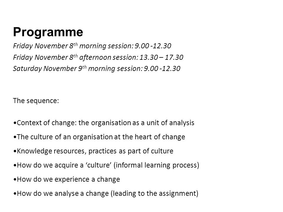 Programme Friday November 8th morning session: 9.00 -12.30
