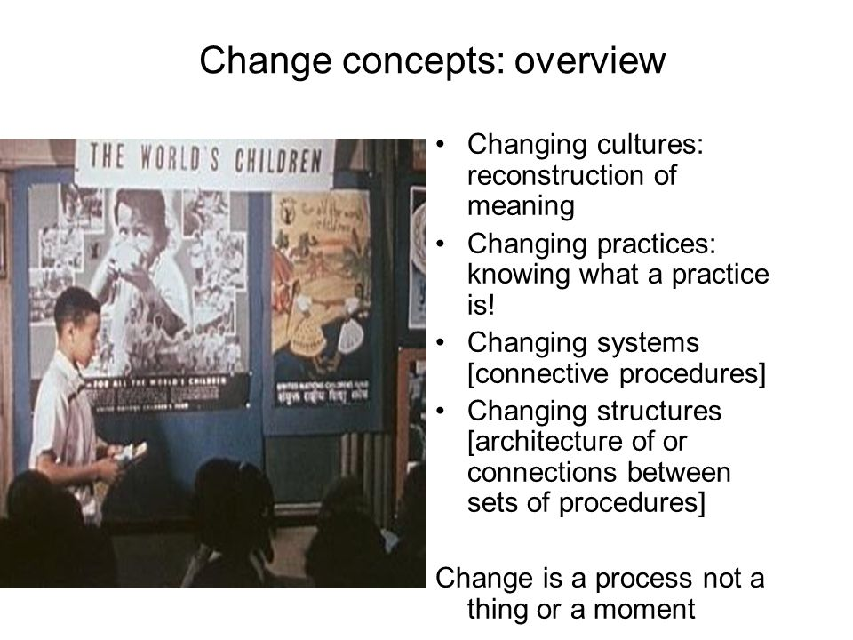 Change concepts: overview