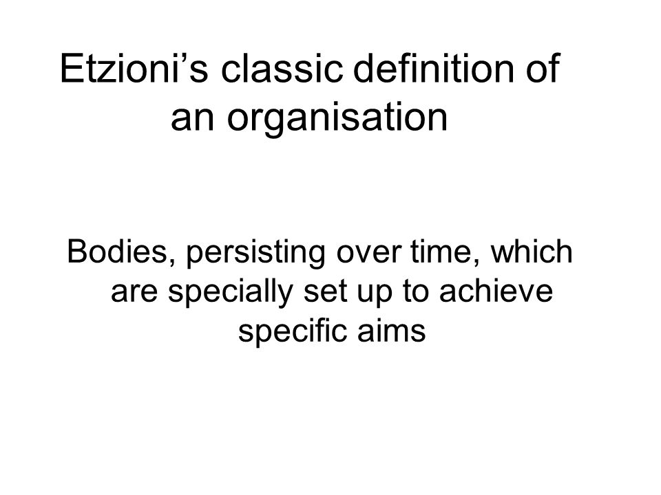 Etzioni's classic definition of an organisation