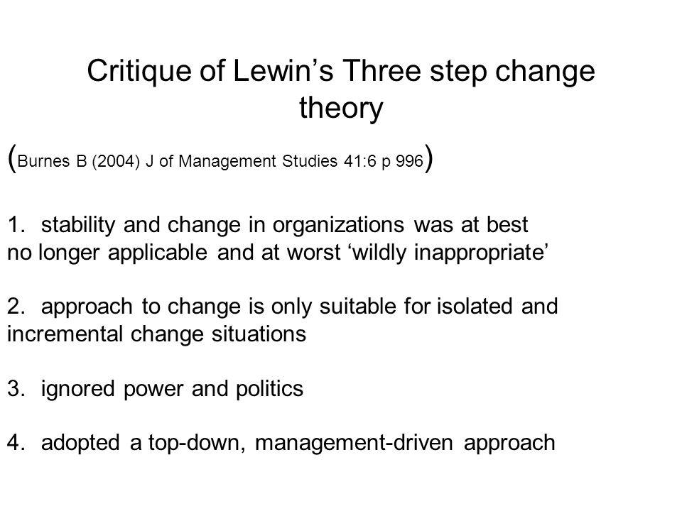 Critique of Lewin's Three step change theory