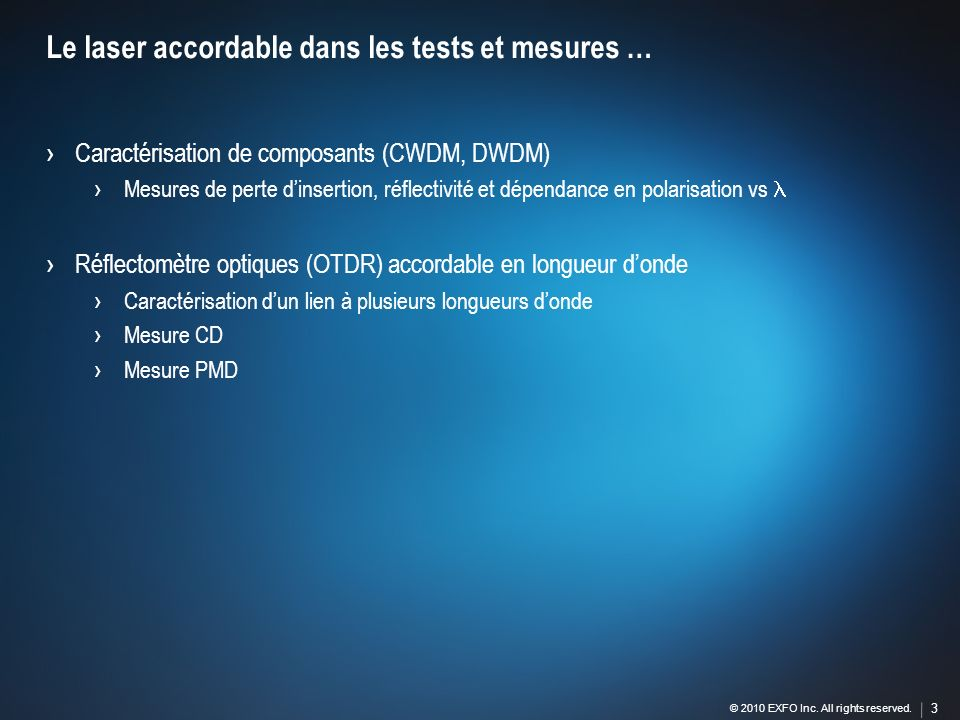 Le laser accordable dans les tests et mesures …