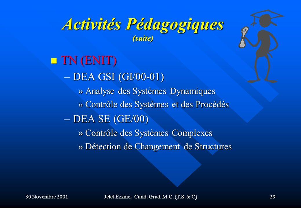 Activités Pédagogiques (suite)