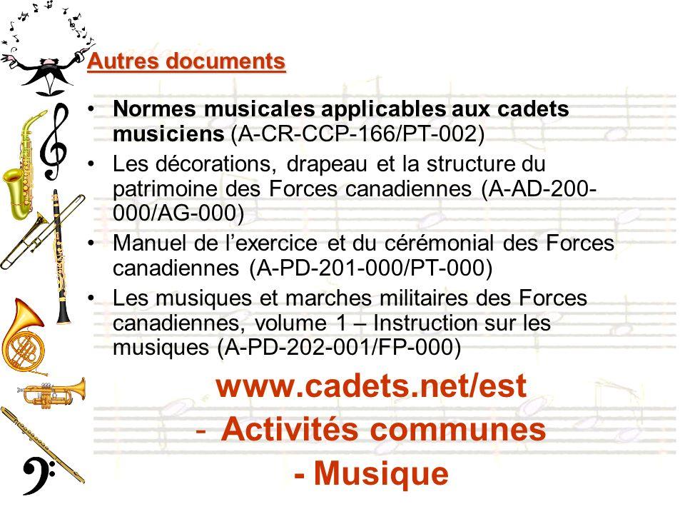 www.cadets.net/est Activités communes - Musique