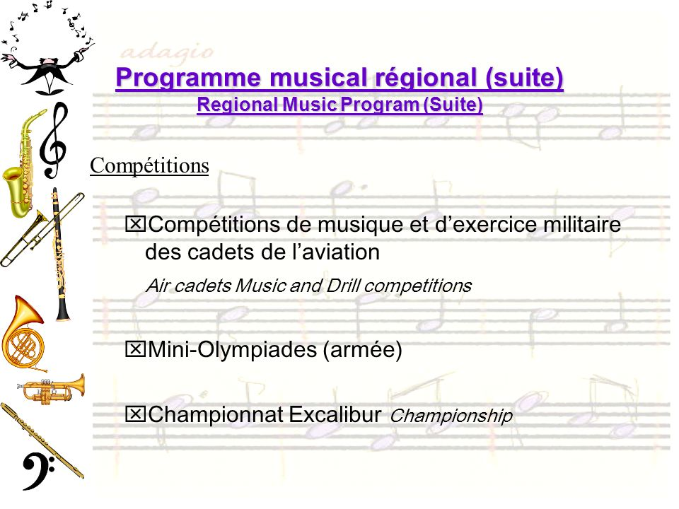 Programme musical régional (suite) Regional Music Program (Suite)