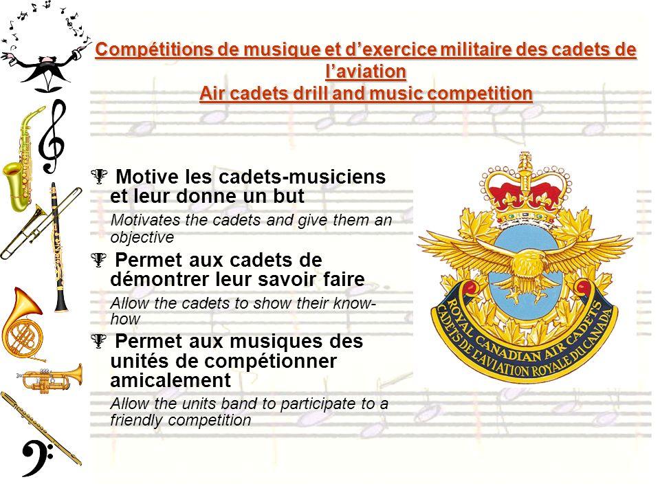 Motive les cadets-musiciens et leur donne un but