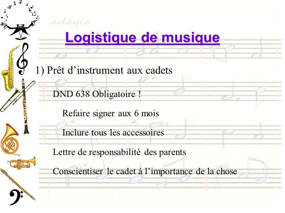 Logistique de musique 1) Prêt d'instrument aux cadets