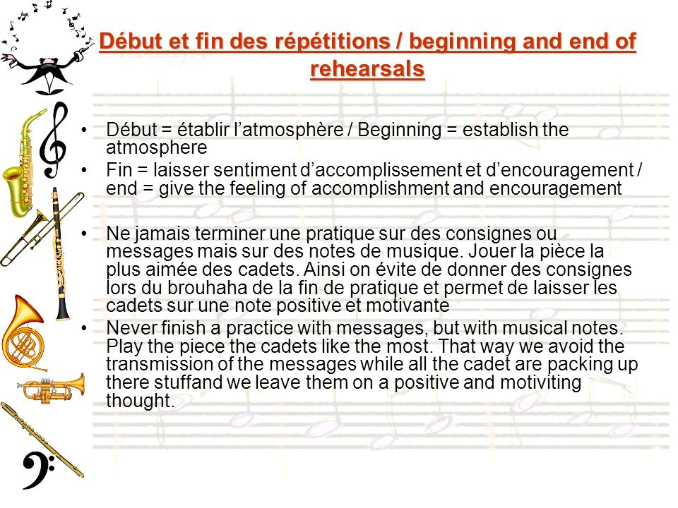 Début et fin des répétitions / beginning and end of rehearsals