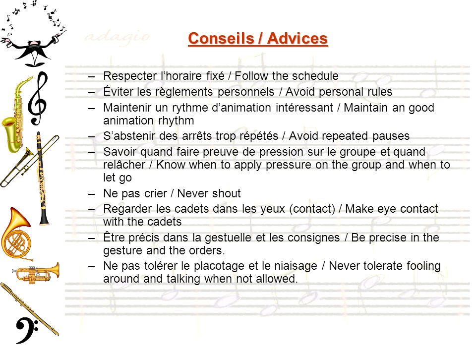 Conseils / Advices Respecter l'horaire fixé / Follow the schedule
