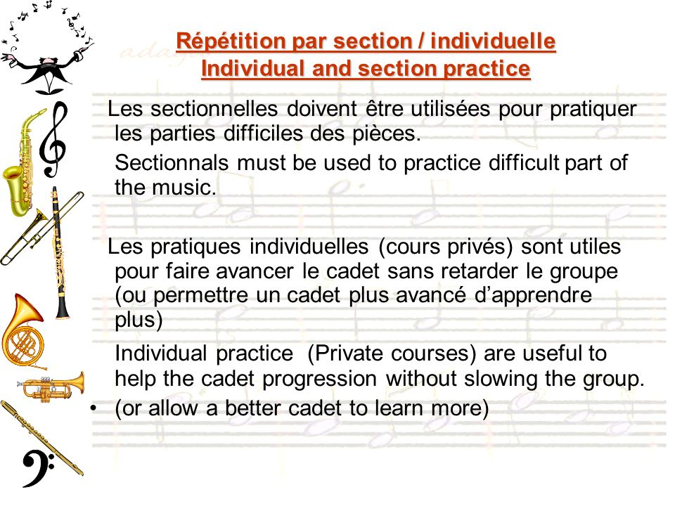 Répétition par section / individuelle Individual and section practice