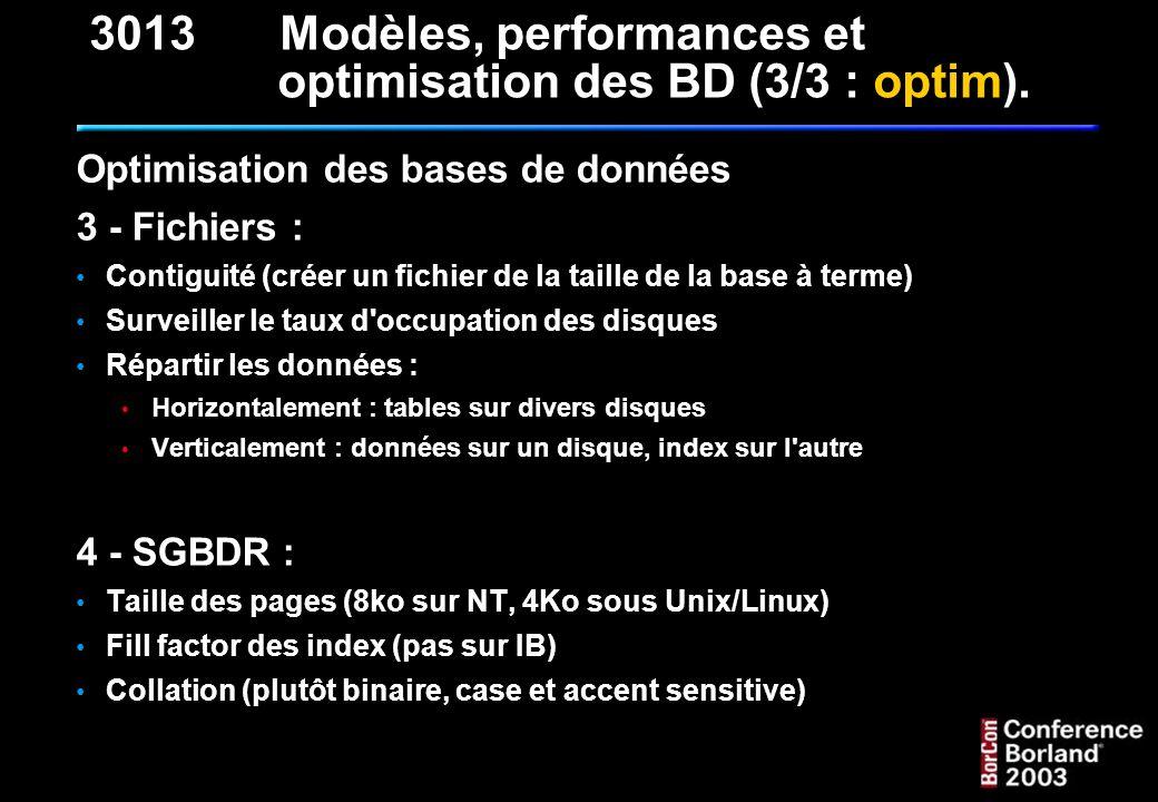 3013 Modèles, performances et optimisation des BD (3/3 : optim).