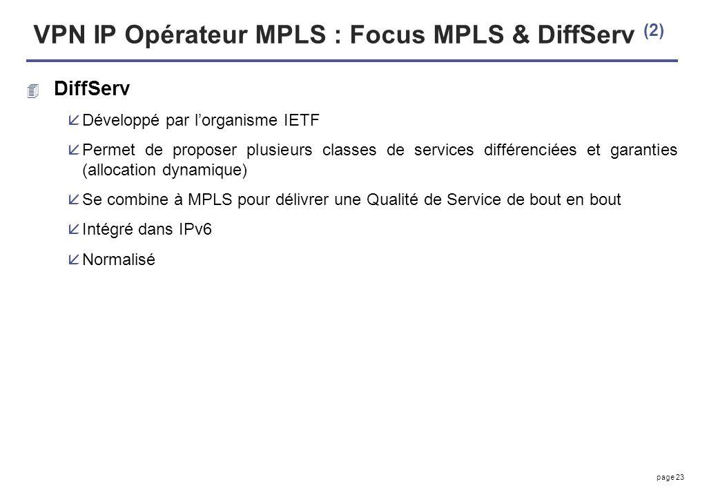 VPN IP Opérateur MPLS : Focus MPLS & DiffServ (2)