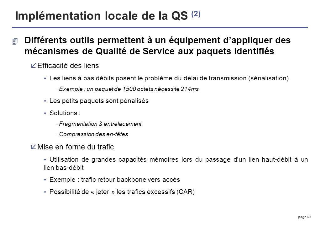 Implémentation locale de la QS (2)