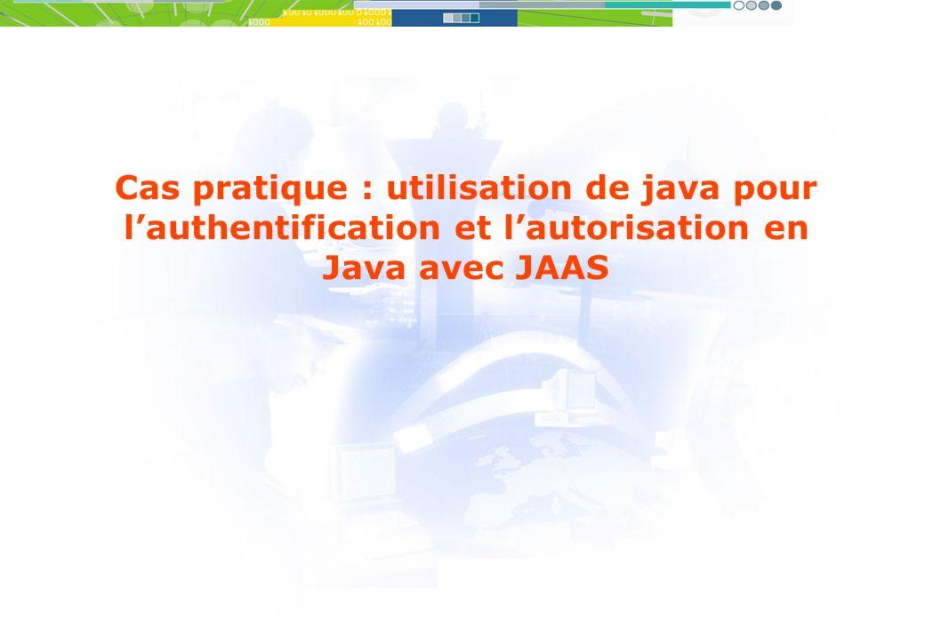 Cas pratique : utilisation de java pour l'authentification et l'autorisation en Java avec JAAS