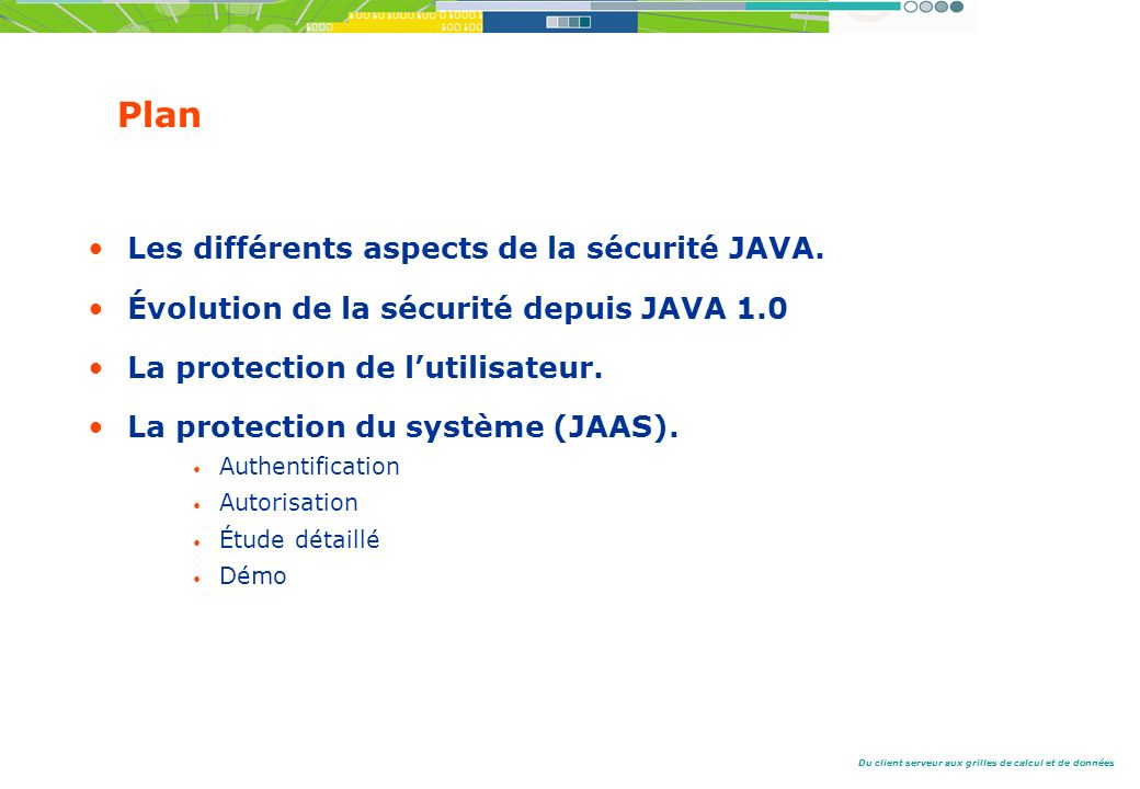 Plan Les différents aspects de la sécurité JAVA.