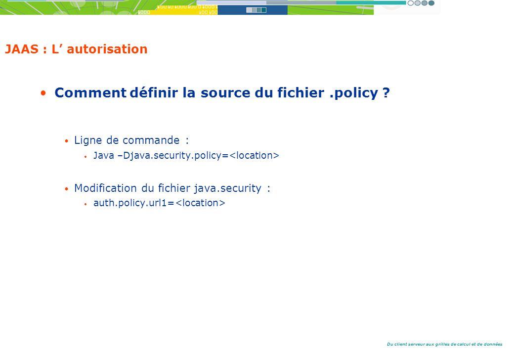 Comment définir la source du fichier .policy