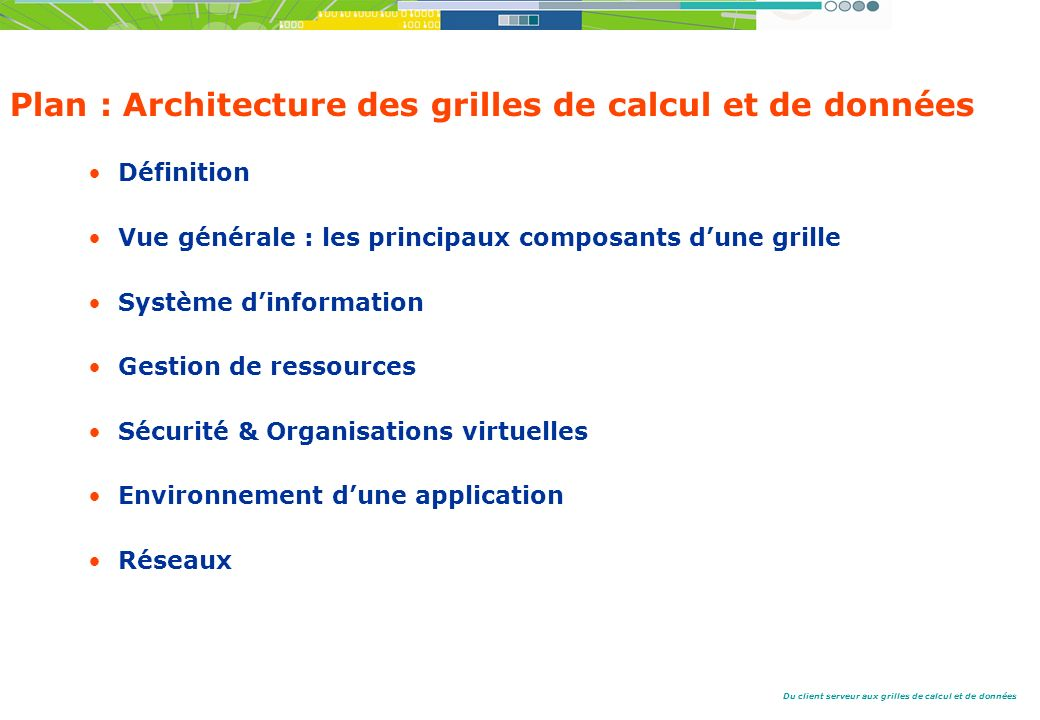 Plan : Architecture des grilles de calcul et de données