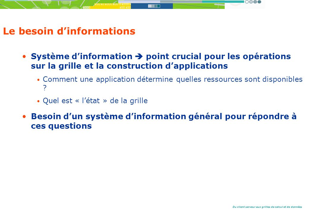 Le besoin d'informations
