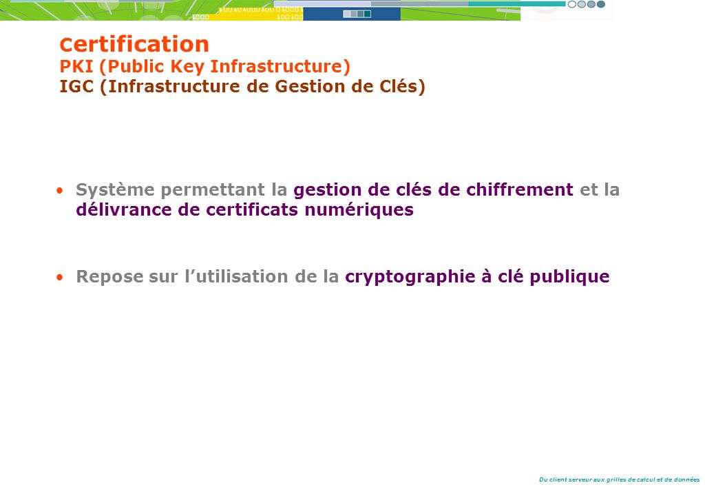 Certification PKI (Public Key Infrastructure) IGC (Infrastructure de Gestion de Clés)