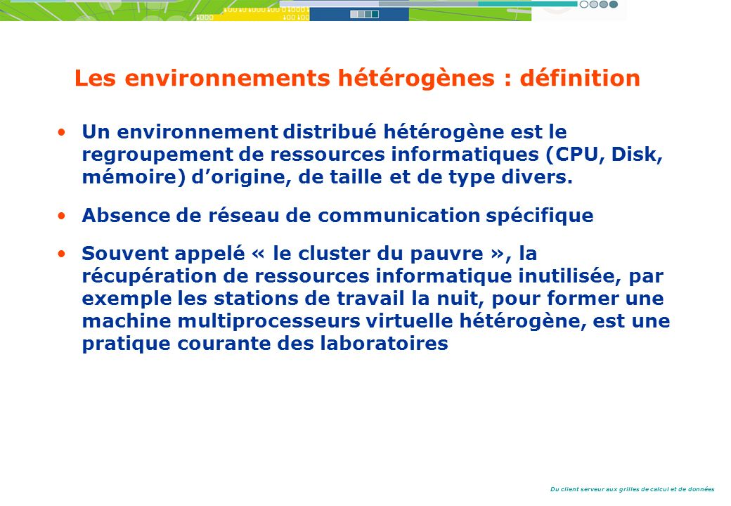 Les environnements hétérogènes : définition