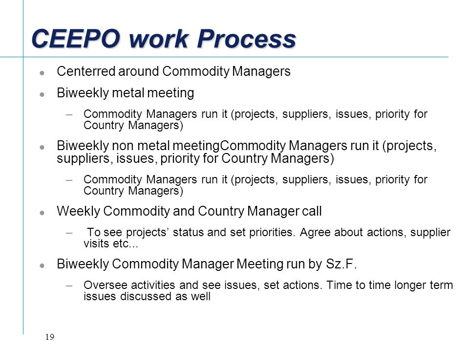 CEEPO work Process Centerred around Commodity Managers